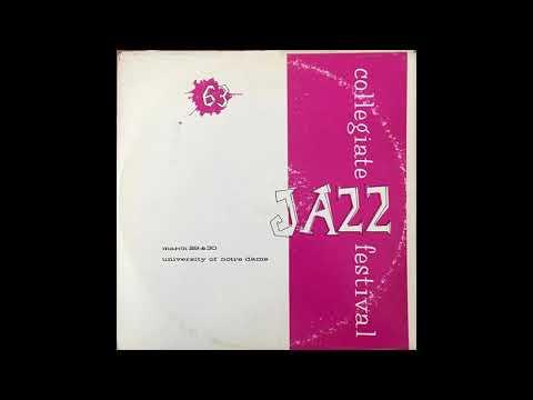 The Jazzmen - 1963 Collegiate Jazz Festival  (Maurice On Drums)