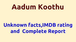 Aadum Koothu 2008 Movie IMDB Rating Review  Complete Report  Story  Cast