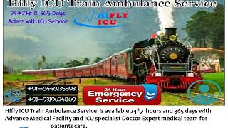 Low-Cost NICU Facility Train Ambulance from Ranchi to Delhi By Hifly ICU