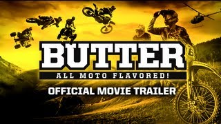 Butter: All Moto Flavored! (Official Movie Trailer)