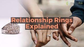 Relationship Rings Explained