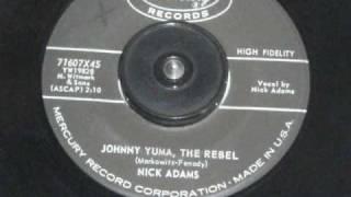 Nick Adams - JOHNNY YUMA, THE REBEL