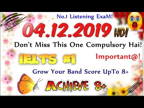 IELTS LISTENING PRACTICE TEST 2019 WITH ANSWERS | 04.12.2019