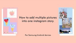 Add Multiple Pictures on ONE Instagram Story for Android/Samsung
