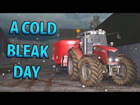 A COLD, BLEAK DAY | Farming Simulator 17 | Oakfield Farm - Episode 52