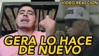 Gera MX Ft King Lil G   Con Mi Fe (Video Reaccion)