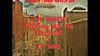 T.H. White - Floating Way Up