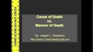 Cause of Death vs. Manner of Death