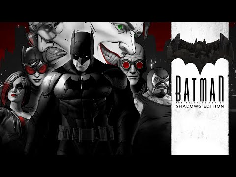 The Telltale Batman Shadows Edition : Trailer de lancement Xbox One/PC (Steam)