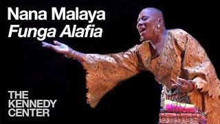 "Nana Malaya - ""Funga Alafia"""