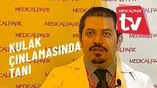 Kulak Çınlamasında Tanı   Medical Park   TV