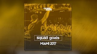 Croatia Squad - Squad Goals Podcast 005 - MIAMI 2017