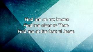 Find Me At The Feet Of Jesus - Christy Nockels (2015 New Worship Song with Lyrics)