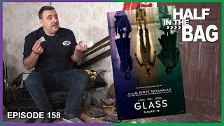 Half in the Bag Episode 158: Glass