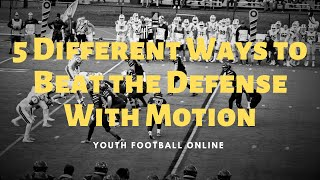 5 Ways to Beat the Defense With Motion