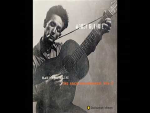 Ain't Got No Home (1944) (Song) by Woody Guthrie