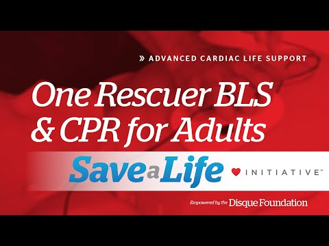 3e. One Rescuer BLS and CPR for Adults, Advanced Cardiac Life ...