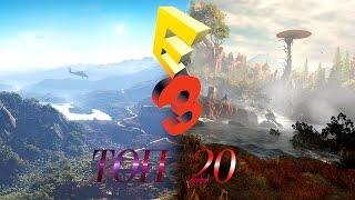 ТОП 20 ЛУЧШИХ ИГР E3 2015
