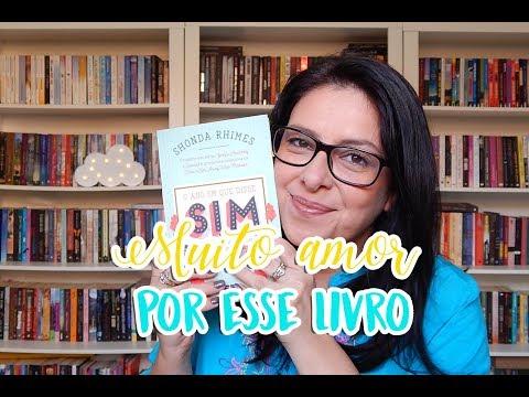 O ano em que disse sim - Shonda Rhimes | Ju Oliveira