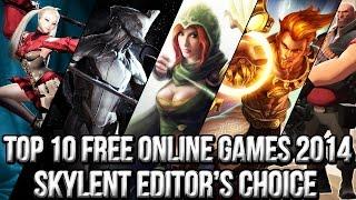 Top 10 Free Online Games 2014 (Skylent Editor