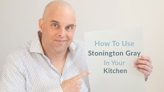 How To Use Benjamin Moore Stonington Gray In Kitchen