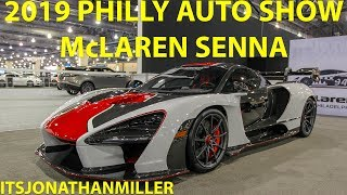 NEW YOUTUBE VIDEO-MCLAREN SENNA AT THE 2019 PHILLY AUTO SHOW