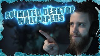 How To: Animated Desktop Wallpapers - Simple And Easy!