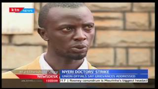 Nyeri Doctor's strike called off after three days, News Desk 20/09/16