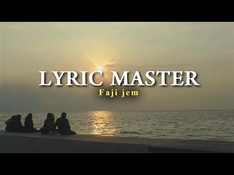 Lyric Master - Faji jem