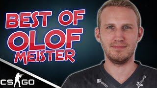 CS:GO - Best of Olofmeister [Highlights]