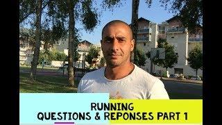 RUNNING : QUESTIONS & RÉPONSES complément PART 1