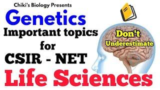 CSIR UGC NET - LIFE SCIENCES | Genetics Most Important & Expected Topics...By Ankur Kumar Bhogle