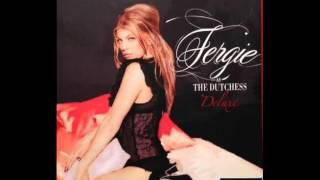 Fergie - All That I Got (The Make Up Song)