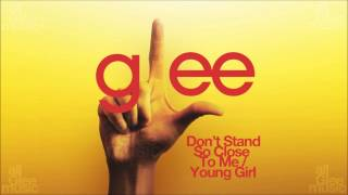 Don't Stand So Close To Me  Young Girl | Glee [HD FULL STUDIO]