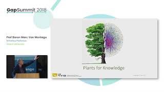 GapSummit 2018P Panelista principal Prof Baron Marc Van Montagu | Agritech