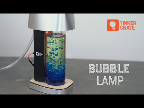 Make a Bubble Lamp - Tinker Crate Project