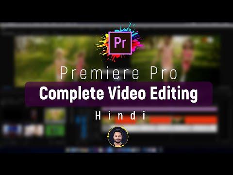 Adobe Premiere Pro Tutorial In Hindi   Full Tutorial for Beginners   2020