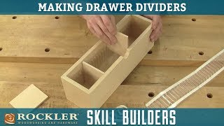 How To Make Drawer Dividers | Rockler Skill Builders