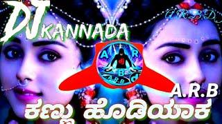 kannada song Kannada dj dj song Kannada rimix dj Kannu hodiyaaka niw dj arb niw dj song 2021/2022 dj