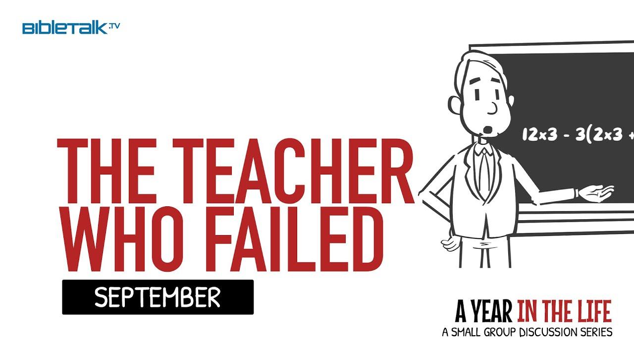 9. The Teacher Who Failed