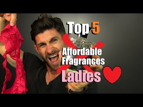 "Top 5 Affordable ""Panty Dropping"" Fragrances Ladies LOVE!"