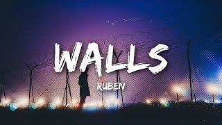 Ruben   Walls (Lyrics  Lyrics Video)
