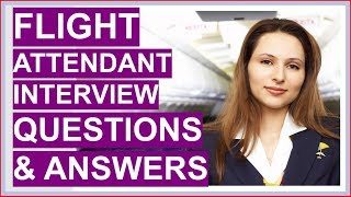 FLIGHT ATTENDANT Interview Questions & Answers (Flight Attendant Interview TIPS!)