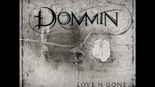 Dommin - (I Just) Died In Your Arms