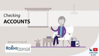 Checking Accounts: Robins Financial Credit Union
