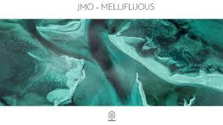 JMO - Mellifluous (Original Mix)