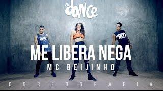 Me Libera Nega - MC Beijinho - Coreografia Oficial    FitDance TV