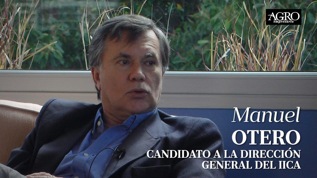 Manuel Otero - Candidato a la Dirección General de IICA