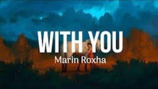 [NCS Release] Marin Hoxha & Chris Linton - With You [lyrics videos]