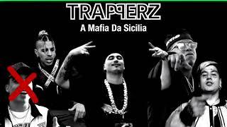 Felp 22, Duki, Rauw Alejandro - TRAPPERZ A Mafia Da Sicilia (feat. Fuego)(SIN MC Davo)
